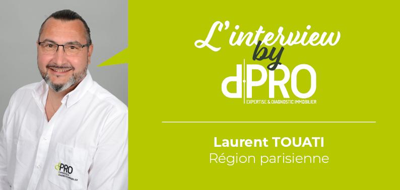 Interview franchisé - Laurent TOUATI
