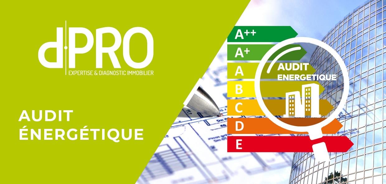 Audit énergétique - Obligatoire à partir du 1er janvier 2021